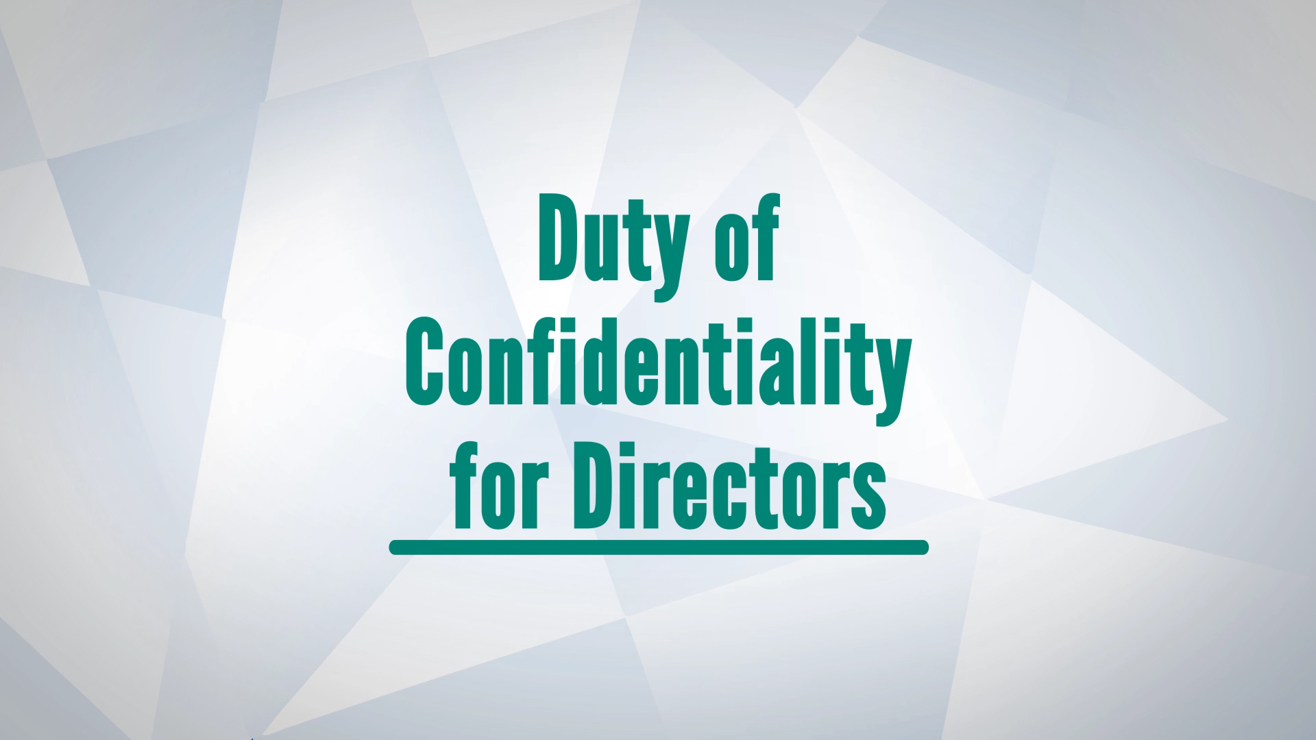 Duty of Confidentiality Video Thumbnail